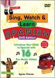 Sing, Watch And Learn Spanish