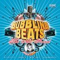 Bubbling Beats: The New Sound - 2008