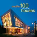 Another 100 of the World S Best Houses