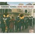 Funeral Songs - Dead Man Blues