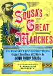 Sousa's Great Marches in Piano Transcription