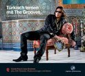 Trkisch lernen mit The Grooves - Groovy Basics
