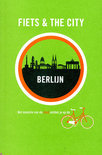 Fiets & The City - Fiets & The City: Berlijn