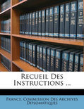 Recueil Des Instructions ...