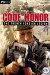 Code Of Honor - The French Foreign Legion