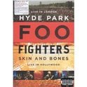 Foo Fighters - Hyde Park/Skin And Bones (Import)