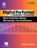 Digital Performer for Engineers and Producers