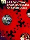 61 Cooperative Learning Activities for Business Classes
