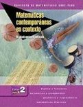 Matematicas Contemporaneas En Contexto: Un Planteamiento Unificado, Course 2, Part A = Contemporary Mathematics In Context