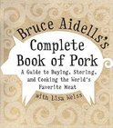 Bruce Aidells's Complete Book of Pork