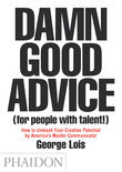 Damn Good Advice (For People with Talent!)