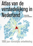 Atlas van de verstedelijking in Nederland