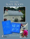 Historic Slate Roofs