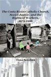 Costa Rican Catholic Church, Social Justice, and the Rights of Workers, 1979-1996