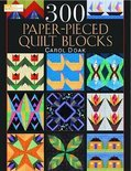 300 Paper Pieced Quilt Blocks