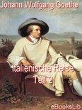 Italienische Reise - Teil 2