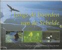 Langs de boorden van de Schelde