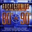 Greatest Hits of the '80's & '90's