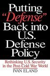 Putting Defense Back Into U.S. Defense Policy