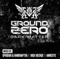 Ground Zero 2014- Dark Matter