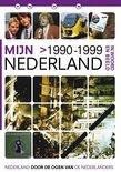 Mijn Nederland In Woord En Beeld - 1990-1999