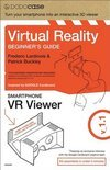 Virtual Reality Beginner S Guide and Google Cardboard Inspired VR Viewer