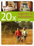 20 x logeren en wandelen in Nederland