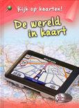 Kijk op kaarten! / De wereld in kaart
