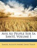 Avis Au Peuple Sur Sa Sant, Volume 1
