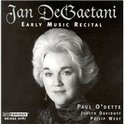 Jan DeGaetani- Early Music Recital / O'Dette, Davidoff, West