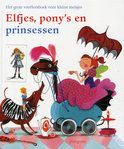 Het grote voorleesboek voor meisjes / Elfjes, pony&#39;s en prinsessen
