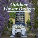 Outdoor flowerdesigns
