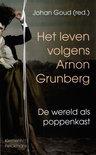 Het leven volgens Arnon Grunberg