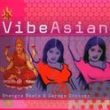 Vibe Asian: Bhangra Beats & Garage Grooves