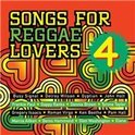 Various - Songs For Reggae Lovers Volume 4