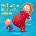 Wat zit er in je buik, mama ?