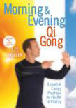 Morning And Evening Qi Gong