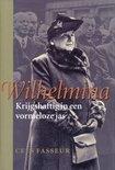 Wilhelmina / Krijgshaftig In Een Vormeloze Jas