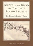Report On The Island And Diocese Of Puerto Rico (1647)