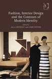 Fashion, Interior Design And The Contours Of Modern Identity