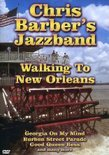 Barber, Chris -Jazzband- - Walking To New Orleans (Import)
