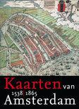 Kaarten van Amsterdam  / 1 1538-1865