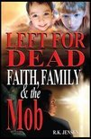 Left for Dead - Faith, Family, & the Mob (ebook)