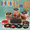 Doo Wop 45's On CD: Vol. 3