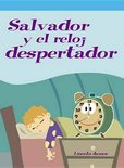 Salvador y el reloj despertador (Sal Sleeps In) (ebook)