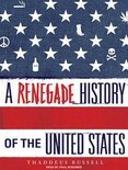 A Renegade History of the United States