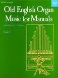 Old English Organ Music for Manuals