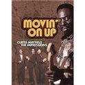 Curtis Mayfield & Impressions - Movin' On Up 65