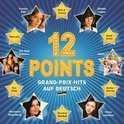 12 Points - Grand Prix Hits auf Deutsch