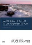 Taoist Breathing for Tai Chi and Meditation